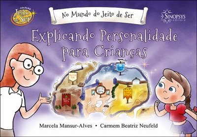 Livro Infantil: No mundo do jeito de ser. Explicando personalidade para crianças