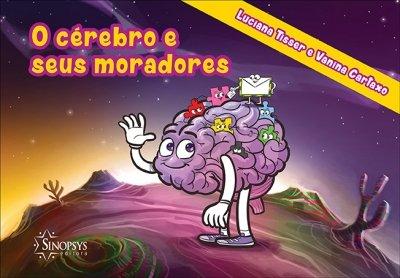 Livro Infantil: O Cérebro e Seus Moradores