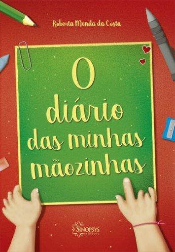 Livro Infantil: O Diário das minhas mãozinhas