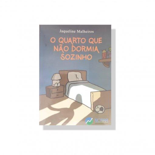 Livro Infantil: O Quarto que não dormia sozinho
