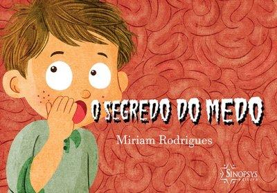 Livro Infantil: O segredo do medo
