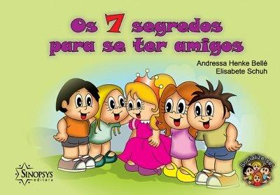 Livro Infantil: Os 7 segredos para se ter amigos
