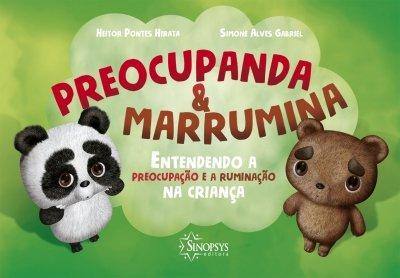 Livro Infantil: Preocupanda e Marrumina: Entendendo a Preocupação e a Ruminação a Criança