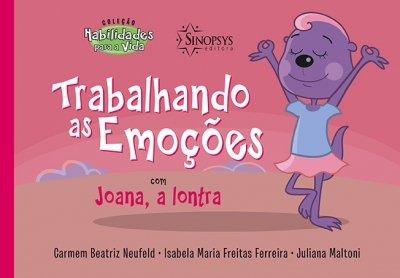 Livro Infantil: Trabalhando as Emoções com Joana a Lontra