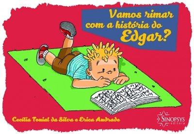Livro Infantil: Vamos rimar com a história de Edgar