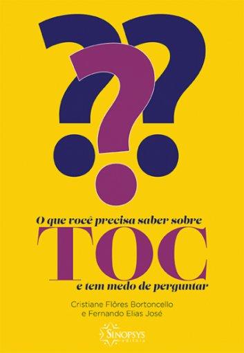 Livro: O que você precisar saber sobre TOC e tem medo de perguntar