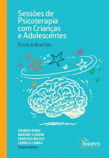 Livro: Sessões de Psicoterapia com Crianças e Adolescentes: Erros e Acertos