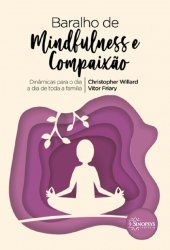 Imagem - Baralho Mindfulness e Compaixão: Dinâmicas para o dia a dia de toda a família cód: 2205
