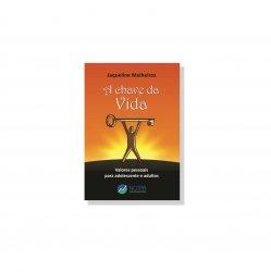 Imagem - Livro: A Chave da Vida - Valores pessoais para Adolescentes e Adultos cód: 1768