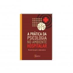 Imagem - Livro: A Prática Da Psicologia No Ambiente Hospitalar cód: 2508