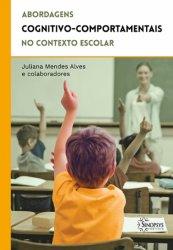 Imagem - Livro: Abordagens Cognitivo-Comportamentais no Contexto Escolar cód: 784
