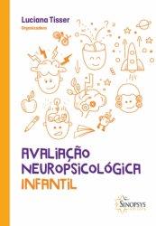 Imagem - Livro: Avaliação Neuropsicológica Infantil cód: 786