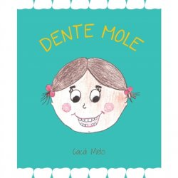Imagem - Livro: Dente Mole cód: 430