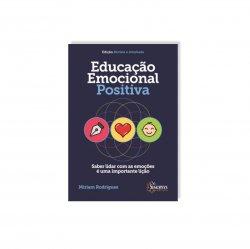 Imagem - Livro: Educação Emocional Positiva: Saber Lidar Com As Emoções é Uma Importante Lição cód: 777