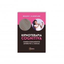 Imagem - Livro: Hipnoterapia Cognitiva: Condicionamento Aversivo A Doces cód: 2506