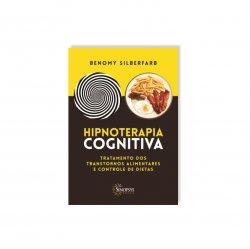 Imagem - Livro: Hipnoterapia Cognitiva: Tratamento Dos Transtornos Alimentares E Controle De Dietas cód: 2504