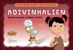 Imagem - Livro Infantil: Adivinhalien: Reestruturando a leitura mental cód: 615