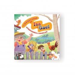 Livro Infantil: As aventuras de Isa e Gael: Aprendendo a brincar