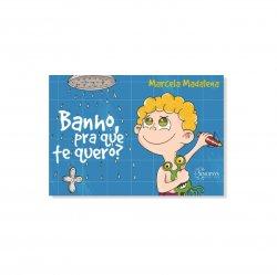 Imagem - Livro Infantil: Banho, Pra Que Te Quero cód: 494