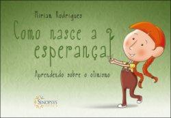 Imagem - Livro Infantil: Como Nasce a Esperança cód: 423