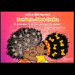 Imagem - Livro Infantil: Dandara e Vovó Cenira: A Descoberta de Si e da Ancestralidade cód: 799