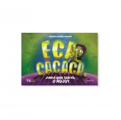 Imagem - Livro Infantil: ECA Cacaca, Para Que Serve o Nojo? - 496