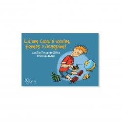 Imagem - Livro Infantil: Lá em Casa é Assim, Temos o Joaquim cód: 497