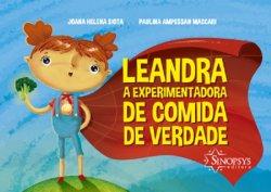 Imagem - Livro Infantil: Leandra, A experimentadora de comida de verdade cód: 2206
