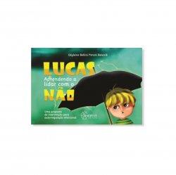 Imagem - Livro Infantil: Lucas: Aprendendo a Lidar com o Não - 451