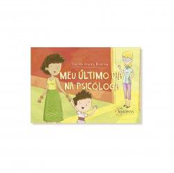 Imagem - Livro Infantil: Meu último dia na psicóloga cód: 2418