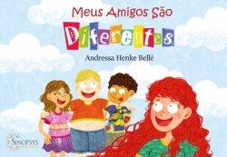 Imagem - Livro Infantil: Meus amigos são diferentes cód: 524