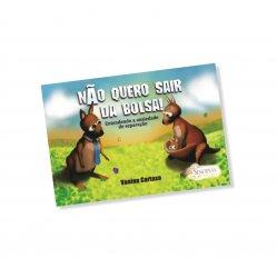 Imagem - Livro Infantil: Não Quero Sair da Bolsa cód: 386