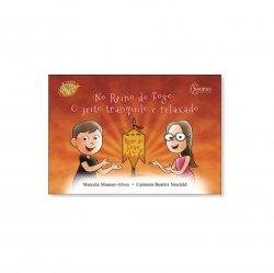 Imagem - Livro Infantil: No Reino do Fogo: O jeito tranquilo e relaxado cód: 622