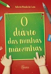 Imagem - Livro Infantil: O Diário das minhas mãozinhas cód: 544