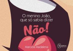 Imagem - Livro Infantil: O Menino João, que só sabia dizer não cód: 538