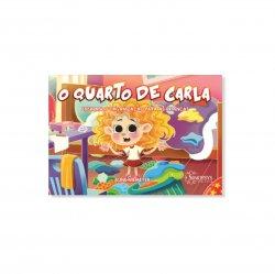Livro Infantil: O quarto de Carla: Ensinando organização as crianças