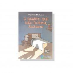 Imagem - Livro Infantil: O Quarto que não dormia sozinho - 512