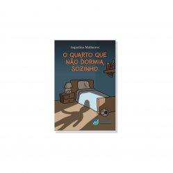 Imagem - Livro Infantil: O Quarto que não dormia sozinho cód: 512
