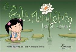 Imagem - Livro Infantil: O Que a Gabi e a Flor de Lótus Tem em Comum? cód: 461