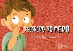 Imagem - Livro Infantil: O segredo do medo - 549
