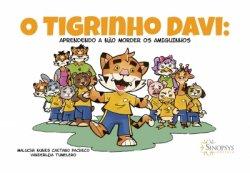 Imagem - Livro Infantil: O tigrinho Davi: Aprendendo a não morder os amiguinhos cód: 1762