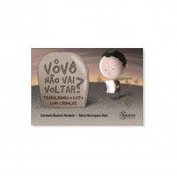 Imagem - Livro Infantil: O Vovô Não Vai Voltar? cód: 373