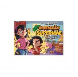Imagem - Livro Infantil: Operação Supermãe: Os super-heróis estão onde você menos espera cód: 2421