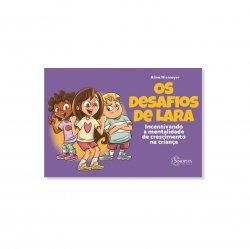 Imagem - Livro Infantil: Os desafios de Lara Incentivando a mentalidade de crescimento na criança cód: 2207