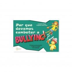 Imagem - Livro Infantil: Por que Devemos Combater o Bullying? cód: 459
