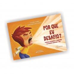 Imagem - Livro Infantil: Por que eu desafio? Crianças entendendo o transtorno de oposição desafiante (TOD) cód: 2332