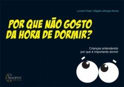 Imagem - Livro Infantil: Por Que Não Gosto da Hora de Ir Dormir? cód: 387