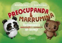 Imagem - Livro Infantil: Preocupanda e Marrumina: Entendendo a Preocupação e a Ruminação a Criança cód: 489