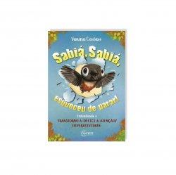 Imagem - Livro Infantil: Sabiá, Sabiá, esqueceu de parar ! Entendendo o Transtorno de Déficit de Atenção/Hiperatividade cód: 618