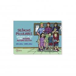 Imagem - Livro Infantil: Silêncios Peculiares: Aprendendo com Gui sobre autismo e Mutismo Seletivo - 526